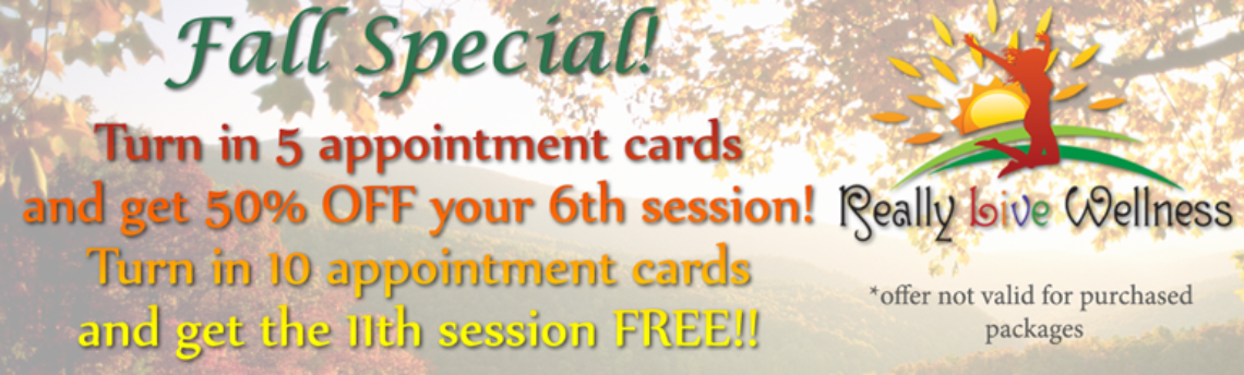 Fall 2016 Special:  Bring in your Appointment Cards!