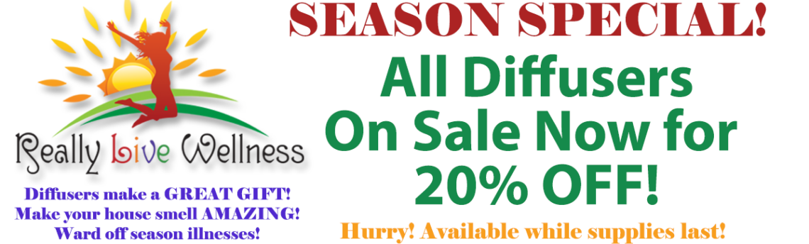 Winter Season Special!  All Diffusers 20% Off!
